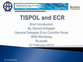 TISPOL and ECR