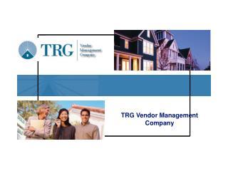 TRG Vendor Management Company