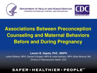 Associations Between Preconception Counseling and Maternal Behaviors Before and During Pregnancy