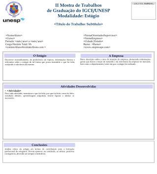 II Mostra de Trabalhos de Graduação do IGCE/UNESP Modalidade: Estágio