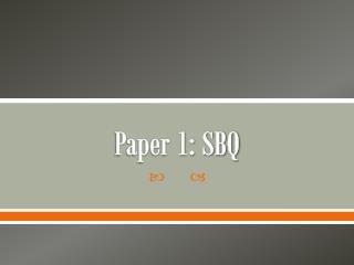 Paper 1: SBQ