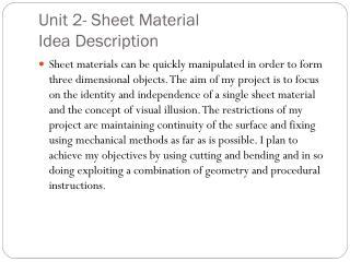 Unit 2- Sheet Material  Idea Description