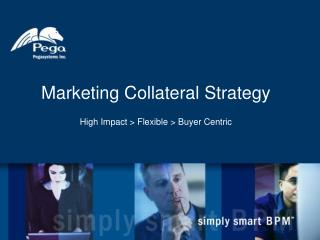 Marketing Collateral Strategy