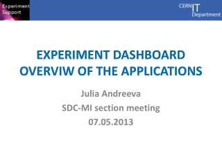 Experiment Dashboard overviw  of the applications