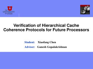 Verification of Hierarchical Cache Coherence Protocols for Future Processors