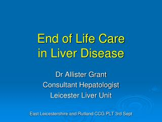 End of Life Care  in Liver Disease