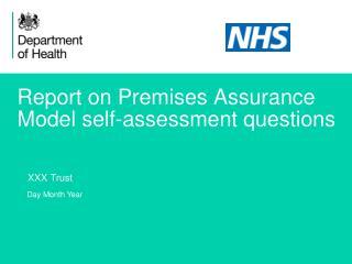 Report on Premises Assurance  Model self-assessment questions