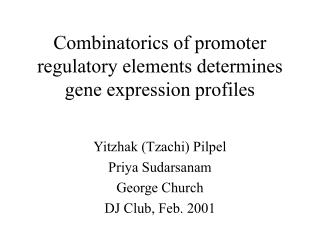 Combinatorics of promoter regulatory elements determines gene expression profiles