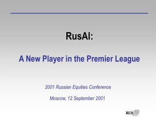 RusAl: A New Player in the Premier League