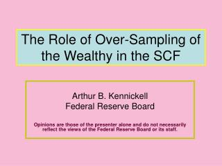 The Role of Over-Sampling of the Wealthy in the SCF
