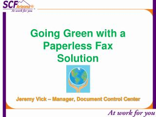 Going Green with a Paperless Fax Solution