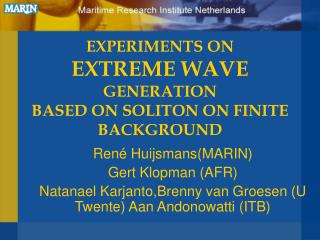 EXPERIMENTS ON  EXTREME WAVE  GENERATION BASED ON SOLITON ON FINITE BACKGROUND
