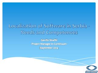 Localization of Software in  Serbia  -  Needs  and Competences