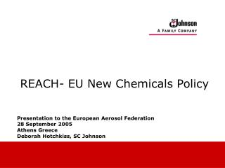 REACH- EU New Chemicals Policy