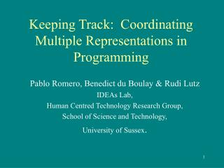 Keeping Track:  Coordinating Multiple Representations in Programming