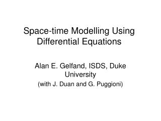 Space-time Modelling Using  Differential Equations