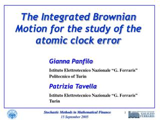 The Integrated Brownian Motion for the study of the atomic clock error