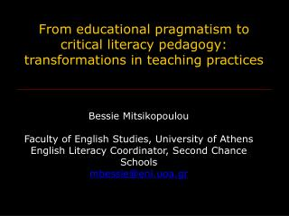 From educational pragmatism to critical literacy pedagogy: transformations in teaching practices