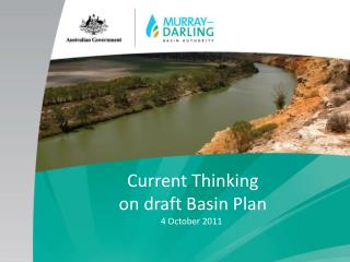 Current Thinking  on draft Basin Plan