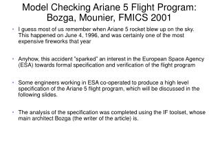 Model Checking Ariane 5 Flight Program:  Bozga, Mounier, FMICS 2001