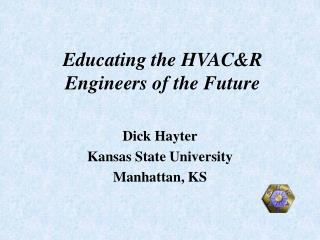 Educating the HVAC&R Engineers of the Future