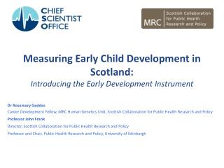 Measuring Early Child Development in Scotland: Introducing the Early Development Instrument
