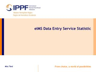 eIMS Data Entry Service Statistic