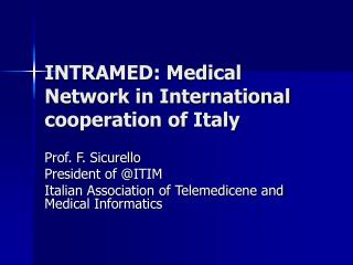 INTRAMED: Medical Network in International cooperation of Italy