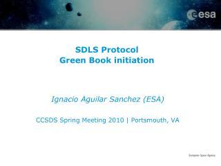 SDLS Protocol Green Book initiation