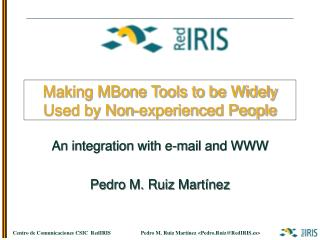 Making MBone Tools to be Widely Used by Non-experienced People