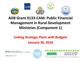 ADB Grant 0133-CAM: Public Financial Management in Rural Development Ministries (Component 1)