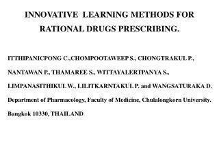INNOVATIVE  LEARNING METHODS FOR RATIONAL DRUGS PRESCRIBING.