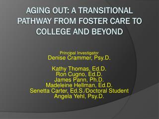 Aging Out: A Transitional Pathway from Foster Care to College and Beyond
