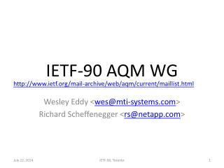 IETF-90 AQM WG