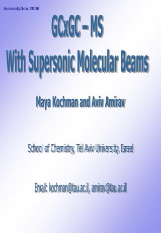GCxGC – MS With Supersonic Molecular Beams