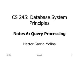 CS 245: Database System Principles