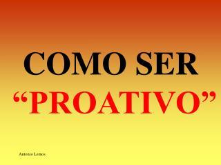 """COMO SER  """"PROATIVO"""""""