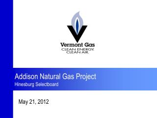 Addison Natural Gas Project Hinesburg Selectboard