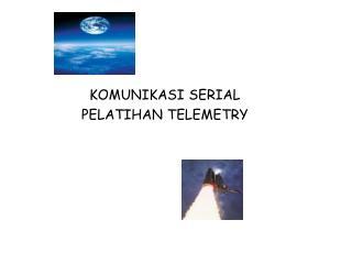 KOMUNIKASI SERIAL PELATIHAN  TELEMETRY