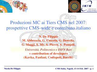 Produzioni MC ai Tiers CMS nel 2007:  prospettive CMS-wide e contributo italiano