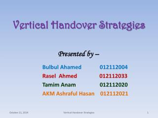 Vertical Handover Strategies