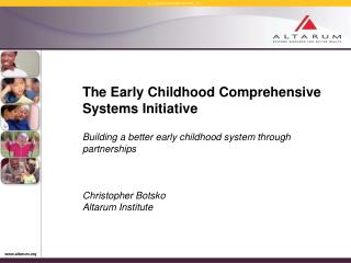 The Early Childhood Comprehensive Systems Initiative
