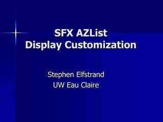 SFX AZList  Display Customization