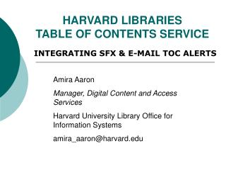 HARVARD LIBRARIES  TABLE OF CONTENTS SERVICE