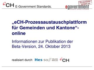 """"""" eCH -Prozessaustauschplattform für Gemeinden und Kantone """"- online"""