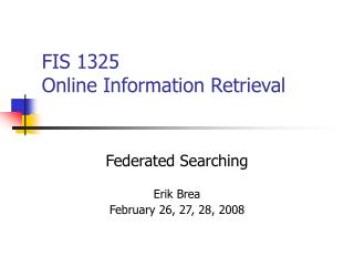 FIS 1325  Online Information Retrieval
