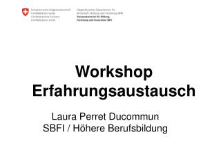 Workshop Erfahrungsaustausch