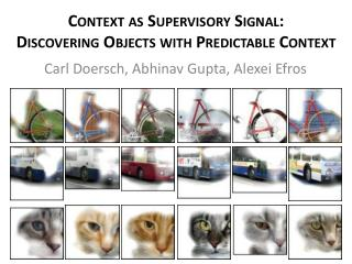 Context as Supervisory Signal: Discovering Objects with Predictable Context