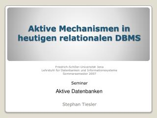 Aktive Mechanismen in heutigen relationalen DBMS