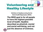 Volunteering and Healthy Lifestyle